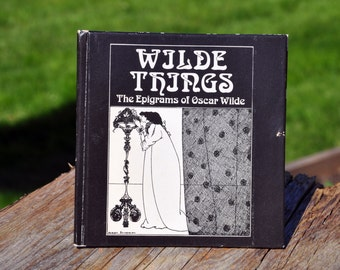 Wilde Things The Epigrams of Oscar Wilde 1972, Hallmark illustrated by Aubrey Beardsley