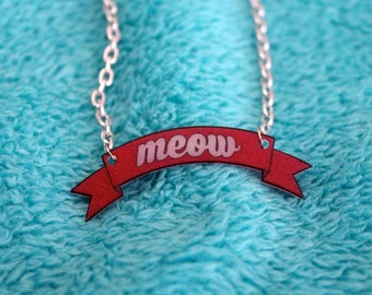 Meow Necklace / Banner Necklace / Meow / Cats / Kittens / Kitty / Word Necklace / Girly / Pink / Statement Necklace