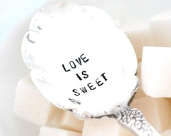 Hand Stamped Sugar Spoon - LOVE IS SWEET - Victorian Classic 1973
