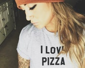 FREE SHIPPING- I love Pizza and like 3 People, Choose Your Size, Style & Color (Put size in message to seller section)