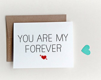 """Anniversary card """" You are my forever """" I love you, Love Card, Valentines Day Card, Boyfriend Card, Card for Husband"""