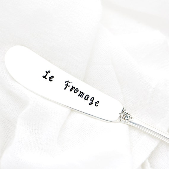 Le Fromage Cheese Spreader.  French country cheese knife. Hand stamped utensils by Milk & Honey.