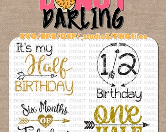 Instant Download: Half Birthday Bundle 6 Month Birthday svg / eps / dxf / png - iron on  Cutting File, Vinyl Cutting