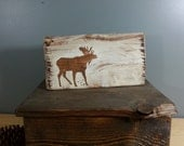 Simple Rustic Moose in white and wood- Rustic, Distressed, Hand Painted, Wooden Sign.