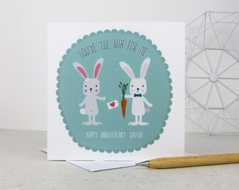 You're The Bun For Me Rabbit Anniversary Card - valentine card for boyfriend - personalised anniversary card - bunnies