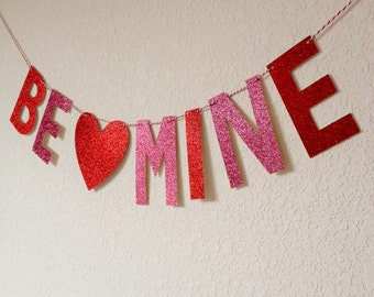 Glitter Be Mine Banner // Valentine Banner // Glitter Banner // Red and Pink Glitter Banner // Glitter Party Decor // Valentine Party Decor