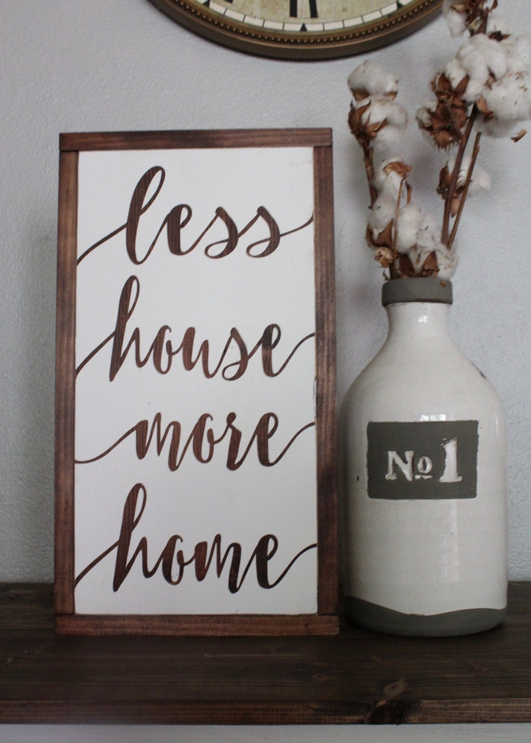Less house more home sign rustic sign home decor wood sign for Home decor for less online