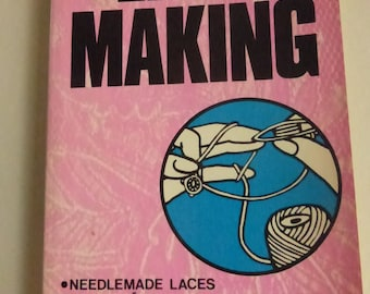 Vintage Lace Making Book by Eunice Close