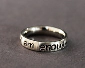 I Am Enough Ring, Inspirational Jewelry, Recovery Mental Health Awareness Ring, You Are More than Enough, Worthy, Graduation Present Gift