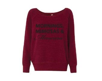 MORNINGS, MIMOSAS & MASCARA, Bella Tri Blend, Yoga- Fleece Slouchy Wideneck Sweatshirt