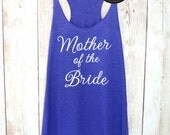 Mother of the Bride Tank. Bridesmaid Tanks. Bridesmaid Shirts. Mother of the Bride Shirt Bride Gift Bachelorette Party Shirts Eco White Font
