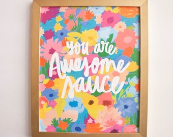 Awesomesauce Print