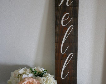 Hello Vertical Reclaimed Wood Sign