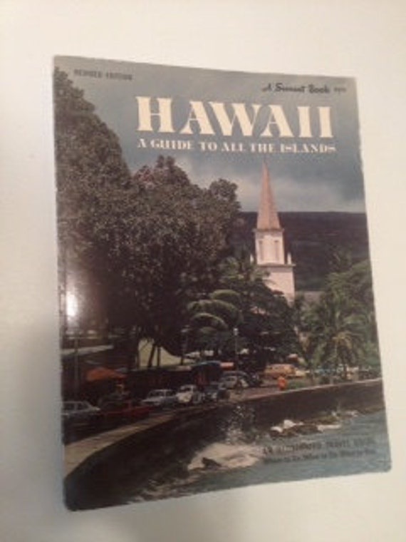 1969 Sunset Magazine Hawaii A Guide to All the Islands