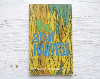 The Great Harvest Book . 1965 . Pottebaum . Strobridge . Little People's Paperbacks . Religious . Farming . Vintage Children's Book . 1960's