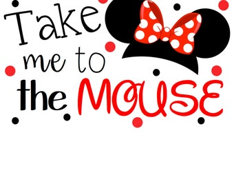 Take Me To The Mouse Girls Iron On (Instant Download)