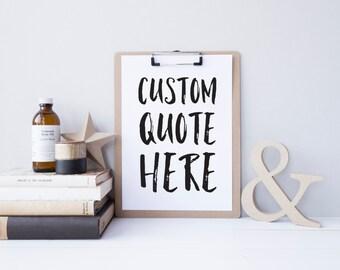 custom quote print   digital download   digital print   custom made print   printable art   printable quote   digital art   quote print