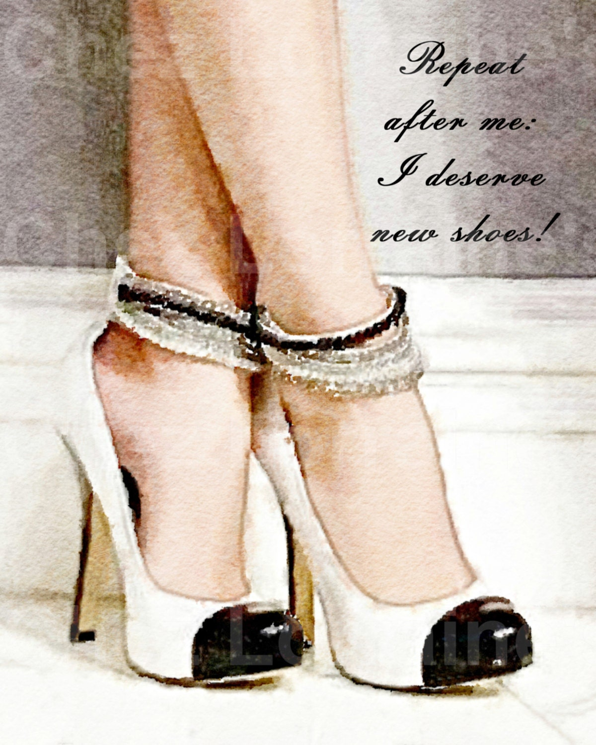 I Deserve New Shoes: A Watercolor Fashion Fine Art Print With Shoe Quote  For The Fashion Or Chanel Shoe Lover