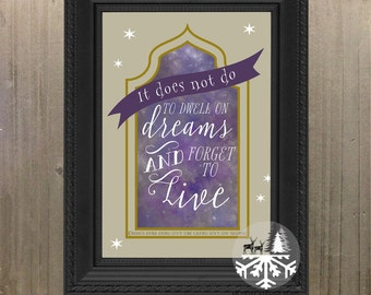 It Does Not Do To Dwell On Dreams And Forget To Live - Harry Potter Quote, Printable Wall Art, Digital Download, Dumbledore