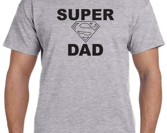 Gifts For Dad SUPER DAD Christmas Gifts Dad Gifts Dad Shirt T shirt Fathers Day Gifts for Dad New Dad Gift Mens