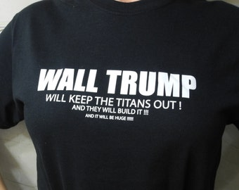 WALL TRUMP Attack on Titan Parody Shirt (T Shirt)