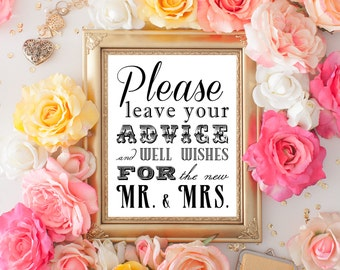 PRINTABLE  - Wedding Guest Book Table Sign - Please Leave Your Advice And Wishes For The New Mr And Mrs. - 8 x 10 and 5 x 7 DIY Download