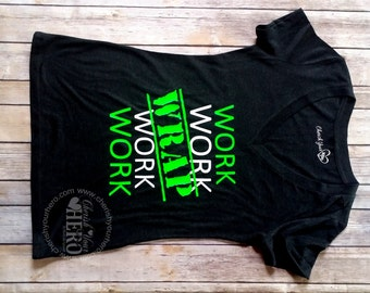 Work Work Wrap Work Work,Wrap Shirt,Entrepreneur,Business Tank, Business Tee,Wrapreneur,Wahm tees,Wrap tank,Women's Clothing