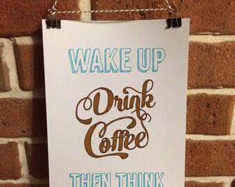 Wake Up Drink Coffee Print unframed 21 x 29cm