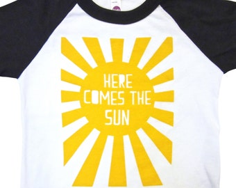 Here comes the sun baby and toddler shirt. LIMITED PRINT.American apparel. Toddler baseball T.