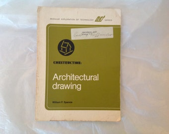 1976 Architectural Drawing textbook, homeschool, tools, symbols, plans, design, specs, structure, building, Wm P Spence, MET series, vintage