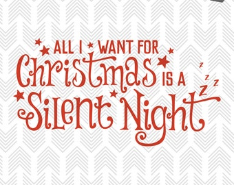 Christmas SVG Files - SVG Files for Cricut - Christmas Cut Files - Silent Night Vector Design - Christmas SVG Cut File - Holiday Svg - Funny