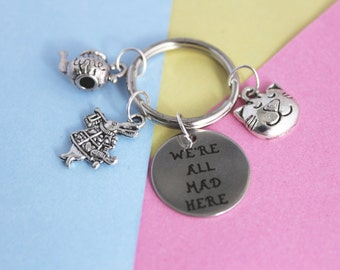 Alice in Wonderland, We're all mad here, Disney, Disney Gift, Mad Hatter, White Rabbit, Keychain, Quirky Gift, Disney Jewelry