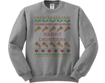 Merry Crustmas Pizza Sweatshirt, pizza For Christmas, Ugly Christmas Sweater Party, Tacky Sweater, College Student Holiday