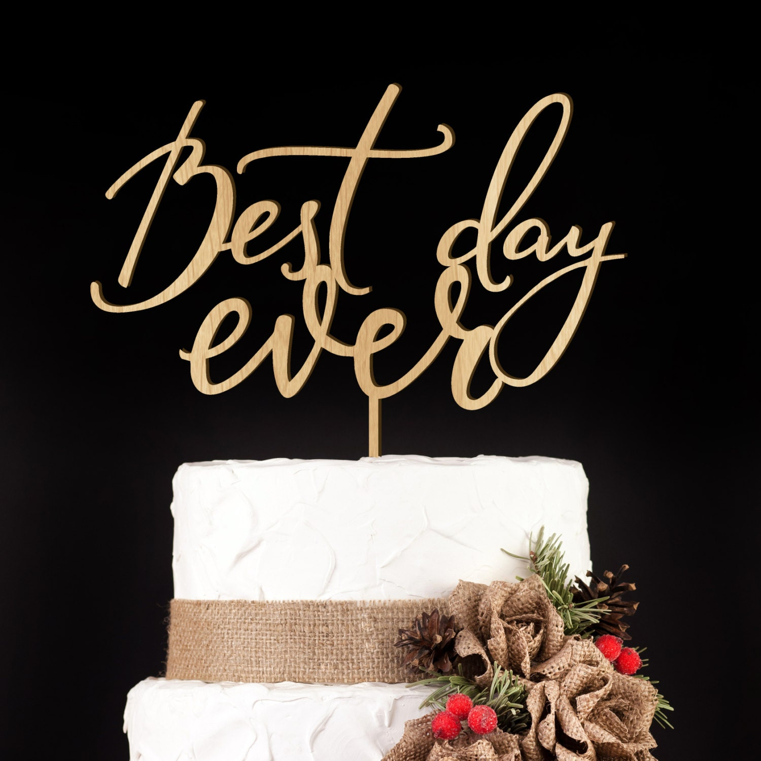 Best Day Ever Cake Topper Australia