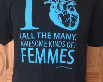 LIMITED QUANTITES Turquoise/Black Heather I [heart] All the Many Awesome Kinds of Femmes, light weight v-neck