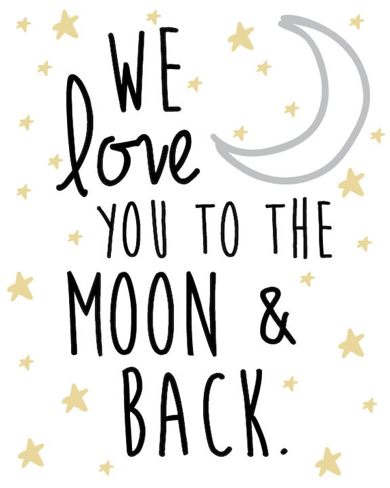 Nursery Star and Moon Digital Print- We love you to the moon and back