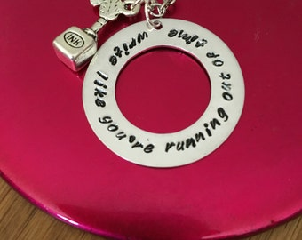 Write Like You're Running Out Of Time Hamilton Necklace