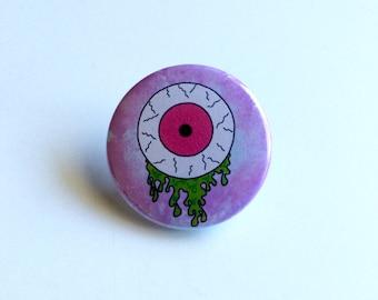 Slime Eye Pin, Eyeball Pin, Creepy Cute Eyeball Pin, Handmade Eye Pin, Slimy Eye Pin, Creepy Cute Eye Pin, Slime Eye Pinback button