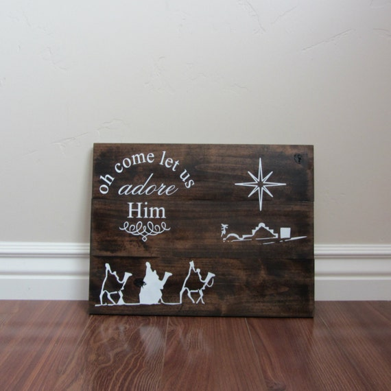 Oh Come Let Us Adore Him Wood Signs Christmas Signs Wood: Oh Come Let Us Adore Him Hand Painted Sign Christmas Signs