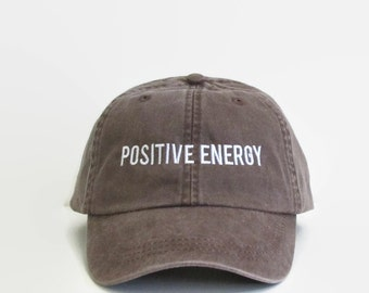 Embroidered Baseball Caps, POSITIVE ENERGY Hat, Brown Embroidered Hat, Low Profile Hat, Baseball Cap, Dad Hat, Trending Hat, Dad Cap