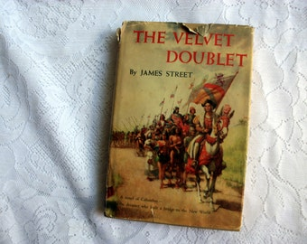 the Velvet Doublet by James Street, Spanish Inquisition, Christopher Columbus,