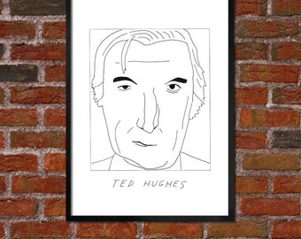 Badly Drawn Ted Hughes - Literary Poster - *** BUY 4, GET A 5th FREE***