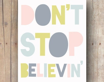 inspirational quote wall art printable - rock decor - don't stop believin rock poster - rock baby - rock n roll nursery - rock n roll baby