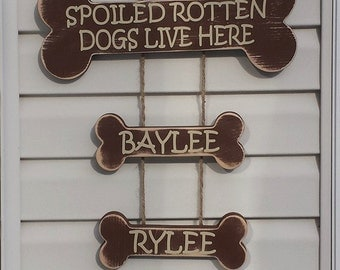 Dog Sign - Spoiled Rotten Dogs Live Here Sign - Spoiled Dogs Live Here - Dog Bone - Brown/Beige - Funny Dog Sign - Cute Dog Sign