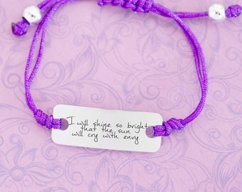 Engraved Inspirational Bracelet - Adjustable Bracelet - Shine So Bright That the Sun Will Cry with Envy - Boss Lady - Glee Quotes