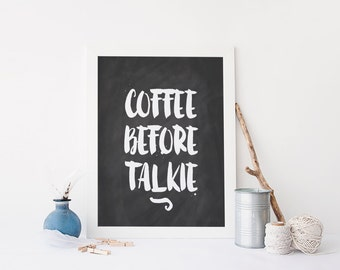"PRINTABLE Art ""Coffee Before Talkie"" Typography Art Print Black and White Kitchen Decor Kitchen Art Print Kitchen Wall art But First Coffee"