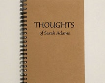 Thoughts Writing Journal, Writing Notebook with [Custom Name] -5 x 7 Journal, Personal, Diary, Sketchbook, Spiral Notebook, Thoughts journal
