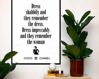 Coco Chanel Art Poster Quote, Dress shabbily and they remember the dress, Print Fashion Typography, Chanel home decor, Wall Art Print