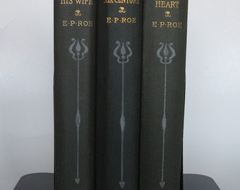 Set of 3 Books by E. P. Roe, Vintage Olive Green Book Bundle