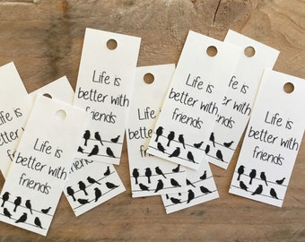 Paper Friendship Tag, Life Is Better With Friends, Birds On A Wire, Friends Gift, Gift Wrapping, Black and White, Custom Tag, Friends Label